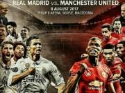 Bóng đá - MU – Real Madrid tranh bá chủ: Đại chiến Dải ngân hà 38.000 tỷ đồng