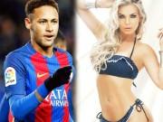 """3 chân dài tuyên bố tặng Neymar  """" một đêm """" , viết tên anh lên ngực"""