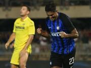 """Inter Milan - Villarreal: Ngất ngây siêu phẩm  """" karate """""""