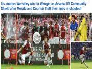 """Bóng đá - Arsenal mừng """"ăn 3"""": Báo chí ngợi ca """"Pháo thủ"""" đổ máu đoạt cúp"""