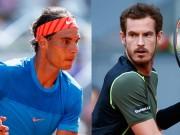 """BXH tennis 7/8: Nadal  """" kỳ quan """"  thứ tư, Murray lại  """" kiếp số 2 """""""