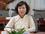 Tin tức trong ngày - Ban Bí thư miễn nhiệm Thứ trưởng Hồ Thị Kim Thoa