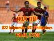 """TRỰC TIẾP U22 Indonesia - U22 Philippines:  """" Sóng đỏ """"  dâng trào"""
