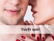 """Những lời thủ thỉ khiến chàng thêm hưng phấn trong  """" cuộc yêu """""""