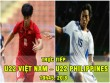 TRỰC TIẾP bóng đá U22 Việt Nam - U22 Philippines: Công Phượng đá cặp Tuấn Tài