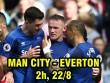 Nhận định bóng đá Man City - Everton:  Ác mộng  Rooney tái hiện? (Vòng 2 Ngoại hạng Anh)