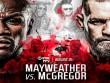Boxing tỷ đô Mayweather - McGregor: Las Vegas  sôi sục  đếm từng ngày