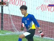 Bóng đá - Thủ môn Phí Minh Long sai lầm chết người, U22 Việt Nam đau đớn