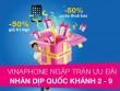 Bão  khuyến mại của VinaPhone chào mừng Quốc khánh