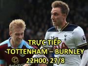 Chi tiết Tottenham - Burnley: Phút bù giờ nghiệt ngã (KT)