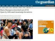 Thể thao - Báo chí thế giới: Sharapova bị hạ knock-out, triệu fan hả hê dè bỉu