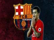 """Bóng đá - Barca nổ """"bom tấn"""" Coutinho 200 triệu euro tháng Giêng: Liverpool phát hoảng"""