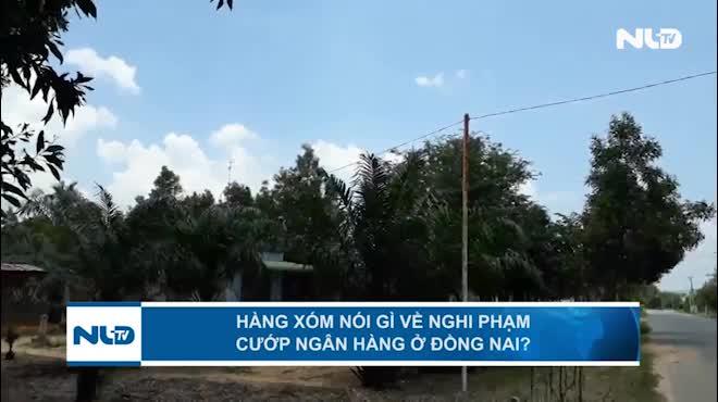 Chuyện giờ mới kể về nghi phạm cướp ngân hàng ở Đồng Nai
