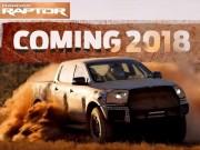Tin tức ô tô - Ford xác nhận sẽ có Ranger Raptor vào năm 2018