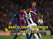 Bóng đá - Barcelona - Juventus: Messi thăng hoa, Barca quyết báo thù