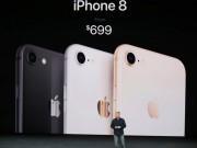 Dế sắp ra lò - iPhone 8 và 8 Plus trình làng, nhanh hơn, chụp đẹp hơn
