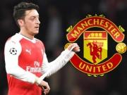 Ozil không ký hợp đồng: Chờ bỏ Arsenal đến MU giống Van Persie