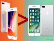 """7 lý do thuyết phục bạn  """" lên đời """"  iPhone 8/8 Plus"""