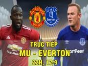 Bóng đá - TRỰC TIẾP MU - Everton: Nhấn chìm trong cơn mưa bàn thắng (KT)