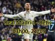 Real Madrid - Real Betis: Ronaldo trở lại, xoay chuyển càn khôn