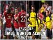 TRỰC TIẾP bóng đá MU - Burton Albion: Martial sát cánh Rashford