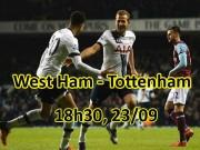 """West Ham - Tottenham: Chờ  """" vua derby """"  100 triệu bảng định đoạt"""