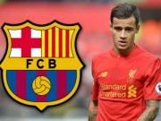 Tin HOT bóng đá tối 23/9: Barca nâng giá mua Coutinho 115 triệu euro