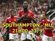 Southampton - MU:  Quỷ  đang thăng hoa, chủ nhà khó cưỡng