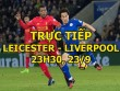 TRỰC TIẾP bóng đá Leicester - Liverpool: Mohamed Salah đấu Vardy
