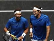 Laver Cup: Federer  &  Nadal  song kiếm hợp bích , bão vũ cuồng phong