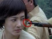 """Cười sặc vì những  """" hạt sạn """"  quá lớn trong phim truyền hình Trung Quốc"""