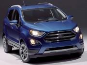 Bản nâng cấp Ford EcoSport Titanium 2017 khi nào về Việt Nam?