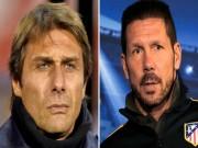 Atletico Madrid - Chelsea: Thiên tài chiến lược, đọ sức cân não