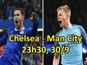 """Bóng đá - Chelsea - Man City: So kè đẳng cấp, dáng dấp """"nhà vua"""""""