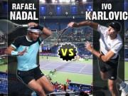 Thể thao - TRỰC TIẾP Nadal - Karlovic: Thế trận khó lường (KT)