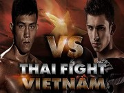 """Thể thao - Thai Fight VN 2015: Duy Nhất đấu """"mỹ nam"""" nước Pháp"""