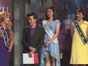 """Cười 24H - Ơn giời, Hoài Linh choáng vì """"vẻ đẹp"""" của 4 hoa hậu"""