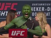 """Thể thao - UFC: """"Người khổng lồ xanh"""" xé áo nạt nộ đối thủ"""