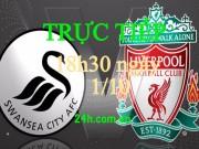 Bóng đá - Chi tiết Swansea - Liverpool: Pha phạm lỗi đáng trách (KT)