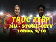 Bóng đá - Chi tiết MU - Stoke City: Tự trách mình (KT)