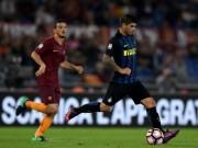 Bóng đá - Roma - Inter: Phản công sắc lẹm