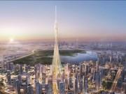 Thế giới - Dubai tự phá kỉ lục, tiếp tục xây tòa nhà cao nhất TG