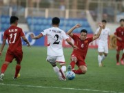 Bóng đá - TRỰC TIẾP U19 Việt Nam - U19 UAE: Hừng hực khí thế