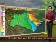 Tin tức trong ngày - Dự báo thời tiết VTV 19/10: Bão số 7 vào vịnh Bắc Bộ