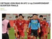 Bóng đá - U19 Việt Nam bay xa: VFF chưa thưởng nóng, fan châu Á ca ngợi