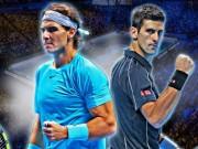 """Thể thao - Tennis 24/7: Nadal tranh thủ """"đá xoáy"""" Djokovic"""