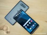 """Dế sắp ra lò - Đánh giá LG V20: Camera """"trâu"""", cấu hình mạnh mẽ"""