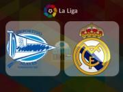 Bóng đá - Alaves - Real Madrid: Chờ Ronaldo giải hạn