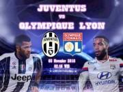 """Bóng đá - Juventus – Lyon: Khuất phục """"Bầy sư tử"""""""