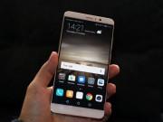 Thời trang Hi-tech - Trên tay Huawei Mate 9 dùng camera kép, thiết kế đẹp